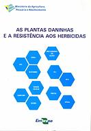 Plantas daninhas e a resistência aos herbicidas