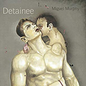 Miguel Murphy Detainee cover