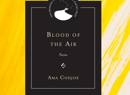 """Gonna break the nose of mythology"": Ama Codjoe's Blood in the Air"
