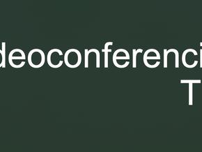 Videoconferencing Tips
