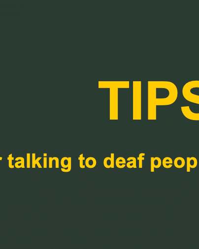 10 Tips for speaking with Deaf People