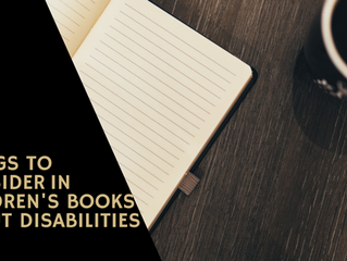 How to Detect a Good Children's Book About Disabilities... and What to Consider Before Writing Y
