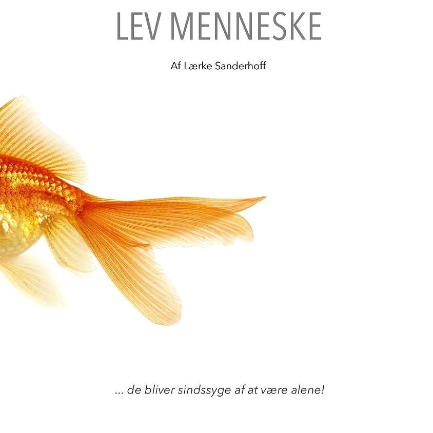 Lev Menneske d. 26 marts