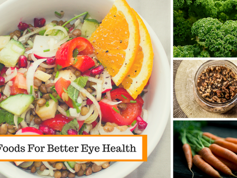Eat These Foods For Better Eye Health