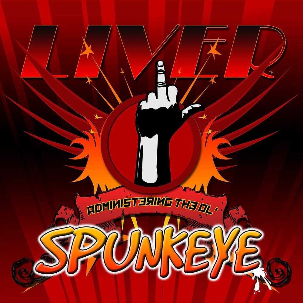 LIVER: Administering the Ol' Spunkeye cover art