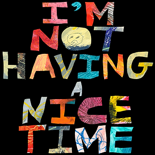 I'm not having a nice time.tif