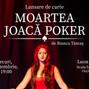 """#prozadeGOLAN: fragment în avanpremieră din """"Moartea joacă poker"""", Bianca Tămaș"""