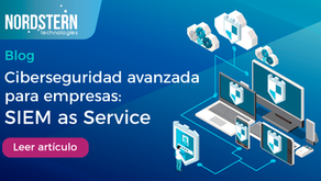 Ciberseguridad avanzada para empresas: SIEM as Service