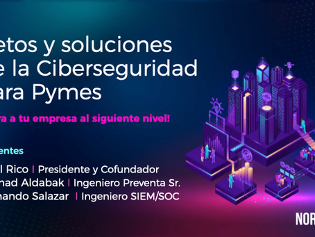 [Video] Webinar Retos y soluciones de Ciberseguridad para Pymes