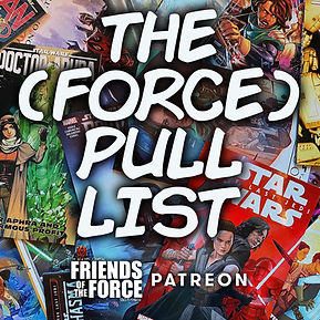Patreon The (Force) Pull List.JPG