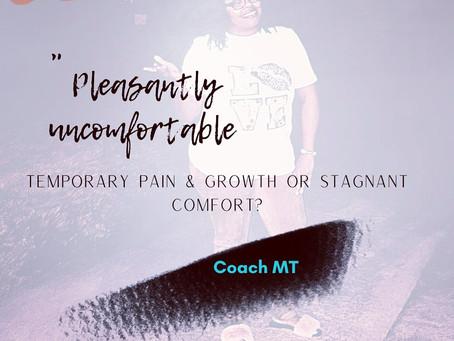 Pleasantly uncomfortable?