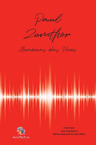 PAUL ZUMTHOR: memórias das vozes