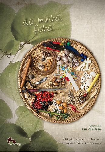 DA MINHA FOLHA: múltiplos olhares sobre as religiões afro-brasileiras