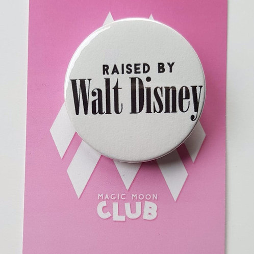 Raised By Walt