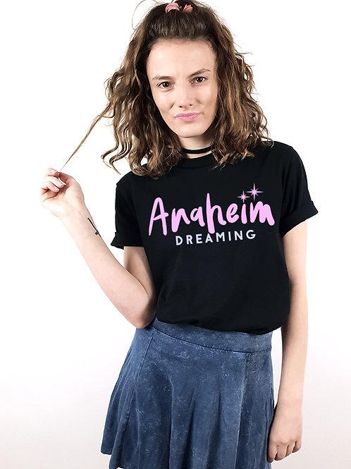 Anaheim Dreaming