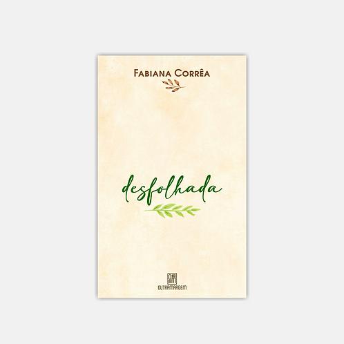 desfolhada – Fabiana Corrêa