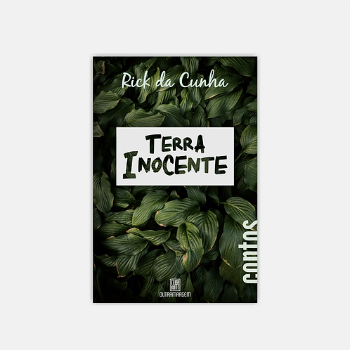 Terra Inocente - Rick da Cunha