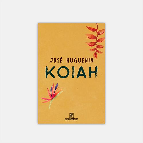 KOIAH – José Huguenin