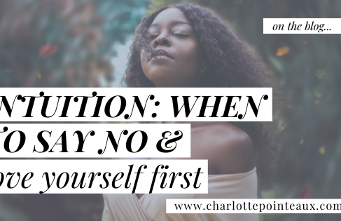 Intuition: When to Say No and Love Yourself First