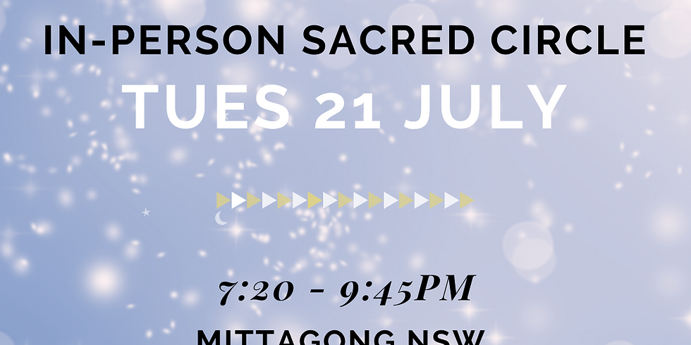 In-person Sacred Sister Circle - July 21st