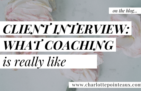 Client Interview: What Coaching With Charlotte Is Really Like!