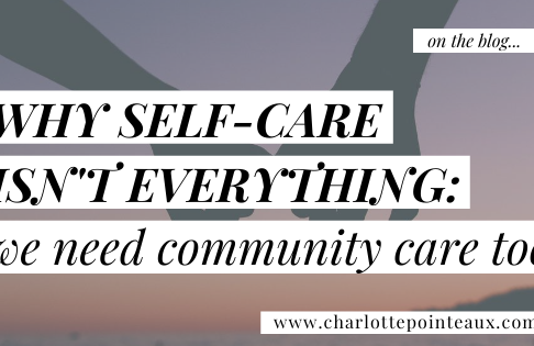Why self-care isn't everything - we need community care too