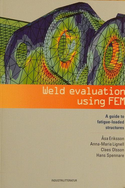 Weld evaluation using FEM