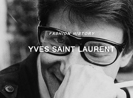 """Fashions fade, Style is eternal"" -YVES SAINT LAURENT-"