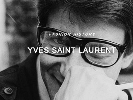 """""""Fashions fade, Style is eternal"""" -YVES SAINT LAURENT-"""