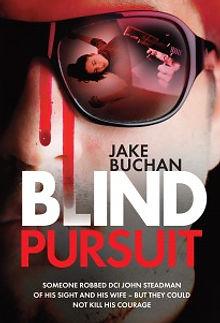 Jake Buchans first book Blind Pursuit