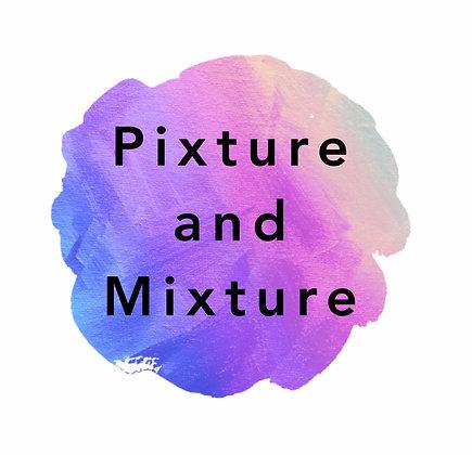 Pixture and Mixture