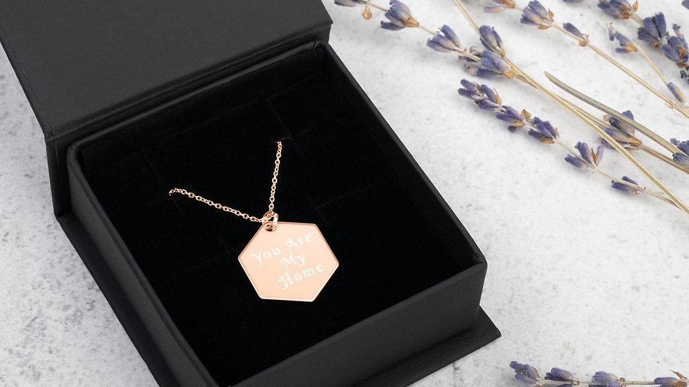 """""""You are my home"""" Engraved Hexagon Necklace"""