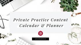 Private Practice Content  Calendar & Pla