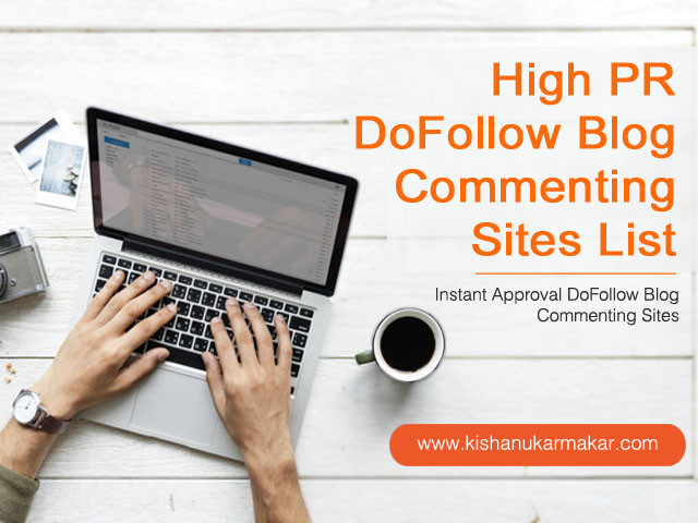 Free DoFollow Blog Commenting Sites 2020 | High PR DoFollow Blog Commenting Sites List for 2020