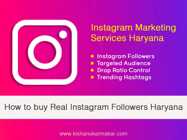 Buy Real Genuine Instagram Followers Haryana | Buy Instagram Marketing Services Haryana