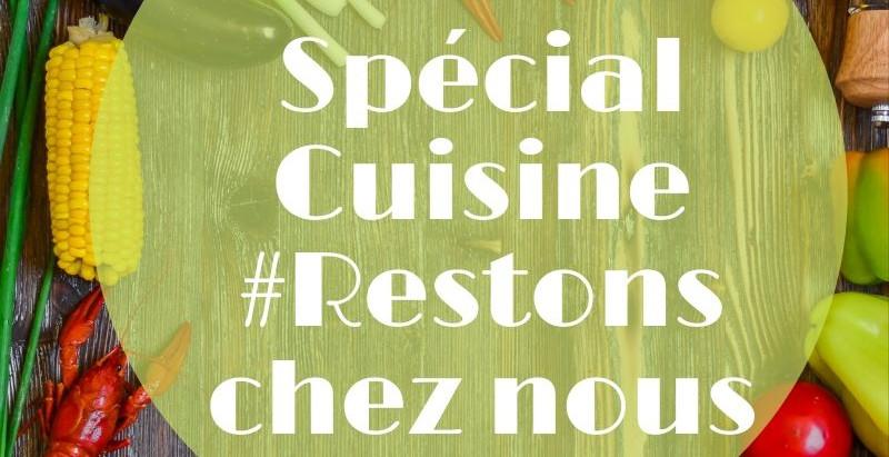 Ebook : Spécial Cuisine #Restons chez Nous