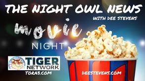 The Night Owl News Movie Night with Dee Stevens & Orlando - 07/22/2021