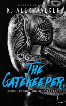 The Gatekeeper by K. Alex Walker