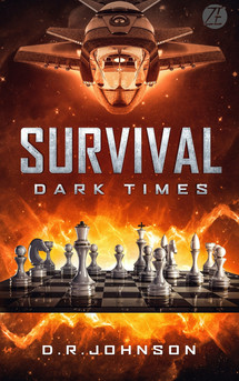 Survival, Dark Times by D.R. Johnson