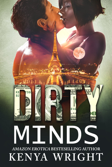 Dirty Minds by Kenya Wright