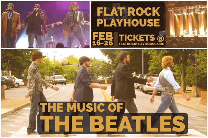 The Music Of The Beatles 2/16 - 2/26
