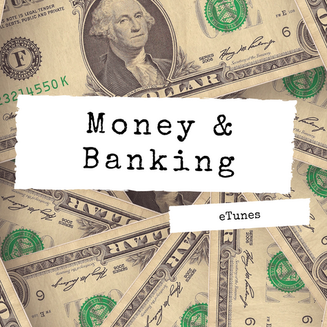 Money and Banking Playlist