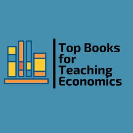 Top Books for Teaching Economics