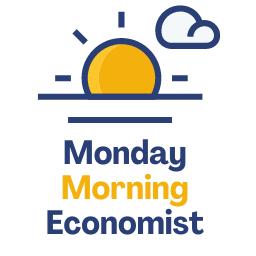 Monday Morning Economist
