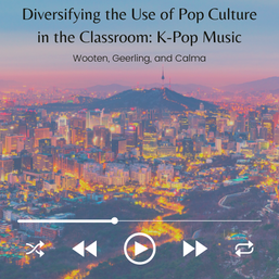 Diversifying the Use of Pop Culture in the Classroom: Using K-pop to Teach Principles of Economics