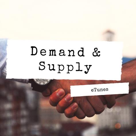 Demand & Supply Playlist