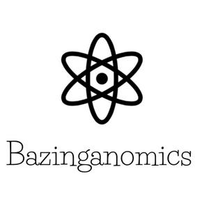 Bazinganomics
