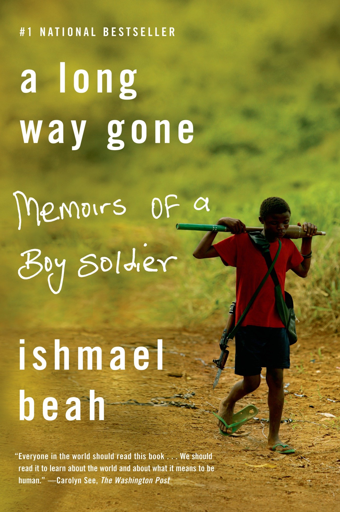 A Long Way Gone: Memoirs of a Boy So