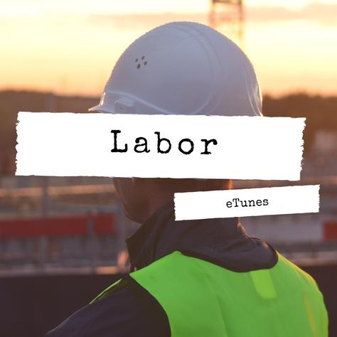 Labor Playlist
