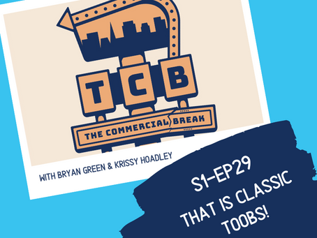 S1-EP29: That Is Classic Toobs!